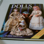 DOLLS A COLLECTOR'S GUIDE BY OLIVIA BRISTOL 1997 Edition HARDBACK PRICE GUIDE